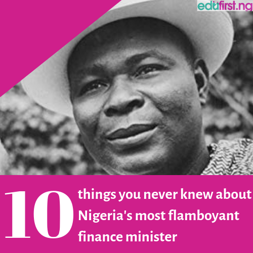 10 things you never knew about Nigeria's most flamboyant finance minister - Festus Okotie-Eboh